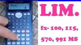CÁLCULO DE LÍMITES CON CASIO FX-100MS, 115MS, 570MS Y 991MS