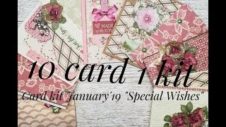 10 cards 1 kit /Crafty Ola Store Card Kit of the Month January'19''Special Wishes''