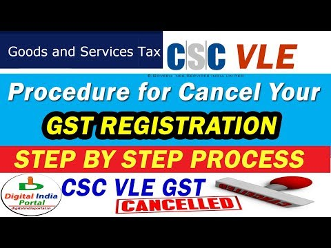 GST Cancellation Form Filling Step by Step Process CSC VLE