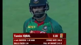 Tamim Iqbal 118 of 188 Balls vs Afghanistan
