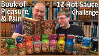 12 Hot Sauce Challenge, Book Of Pleasure & Pain : Crude Brothers