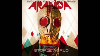 Watch Aranda Stop The World video