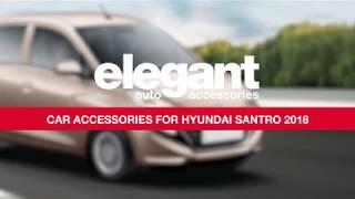 New Hyundai Santro Accessories india  | Seat Cover for Hyundai Santro 2018 | New Santro Floor mats