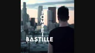 Bastille - Pompeii (But if you close your eyes) - With Lyrics - HD
