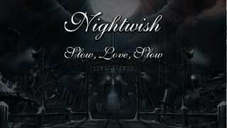 Watch Nightwish Slow, Love, Slow video