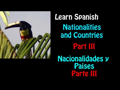 Learn Spanish--Nationalities and Countries- Part III