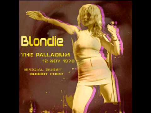 Blondie w/ Robert Fripp-Sister Midnight-Palladium (11/12/78) (live)
