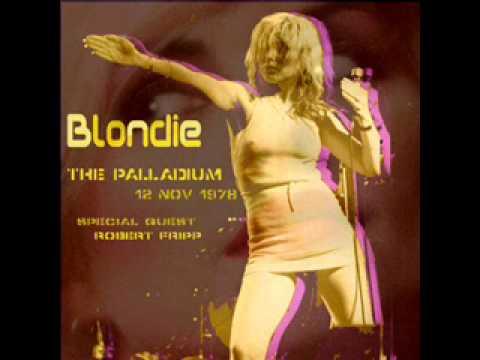 Blondie w/ Robert Fripp-Sister Midnight-Palladium (11/12/78) (live)