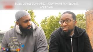 DOES DEPRESSION EFFECT YOUR IMAN PRAYER AND AQEEDAH?