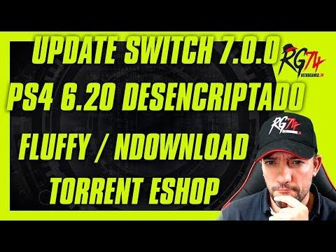 Switch Update 7.0.0 No actualizar. PS4 Firmware 6.20 Desencriptado.Fluffy. NDownload. EShop torrent. thumbnail