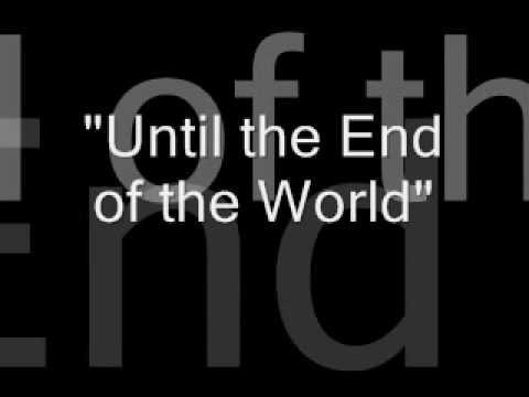 U2 - Until The End Of The World