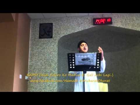 NEW ᴴᴰ Hum Fakiro Ko Madine Ki Gali Achi Lagi By HAmzah...