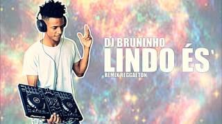 download musica Dj Bruninho - LINDO ÉS Re Reggaeton