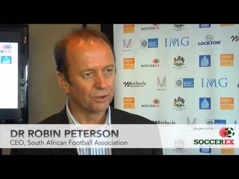Soccerex Testimonial - Dr Robin Peterson, CEO, South African Football Association