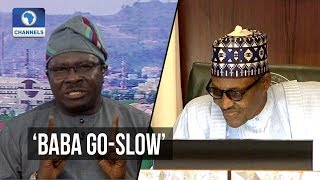 Why Buhari Is Called 'Baba Go-Slow' - Presidential Aide