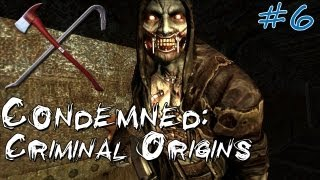 Condemned: Criminal Origins - Episode 6: Sign, Sign, Everywhere a Sign!