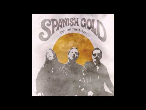 Spanish Gold - Out On The Street (2014) [Fan Video]