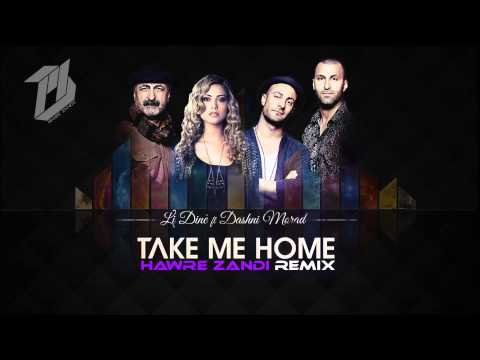 Li Dinê Ft Dashni Murad - Take Me Home ( Hawre Zandi Remix ) video