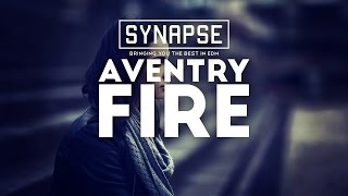 Aventry - Fire [Free]