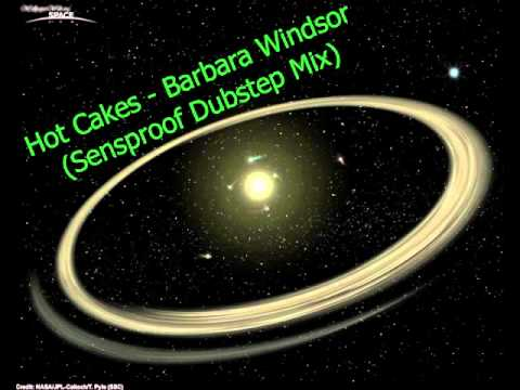 Hot Cakes - Barbara Windsor (Sensproof Dubstep Mix)