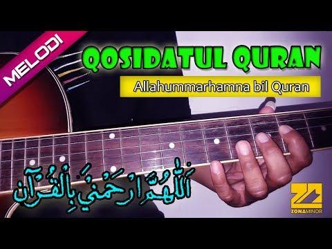Qosidatul Quran - Allahummarhamna bil Quran | Chord Gitar + Melodi