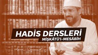 Mişkat Dersi 24 - İhsan Şenocak Hoca Hadis Dersi