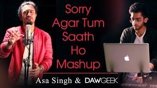 Download Sorry & Agar Tum Saath Ho Mashup Cover - Asa Singh & DAWgeek | Justin Bieber | Arijit Singh 3Gp Mp4