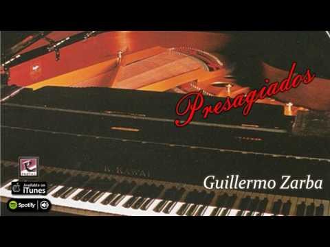 Presagiado. Guillermo Zarba. Full album
