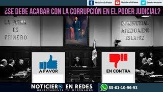 ¿Se debe acabar con la corrupción en el Poder Judicial?, teléfono abierto