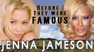 Jenna Jameson - Before They Were Famous