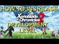 Xenoblade Chronicles 2 - How to increase Development Level
