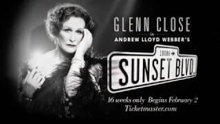 Sunset Boulevard Returns to Broadway Starring Glenn Close!