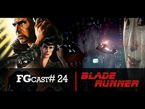 PODCAST. Blade Runner. O Caçador de Andróides Blade Runner. 1982. FGcast 24