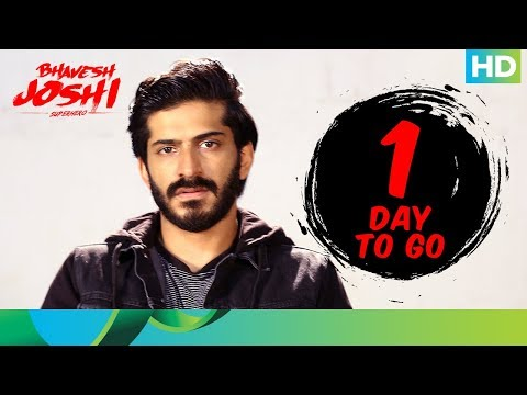Bhavesh Joshi Superhero Movie 2018 | 1 Day To Go | Harshvardhan Kapoor | 1st June 2018