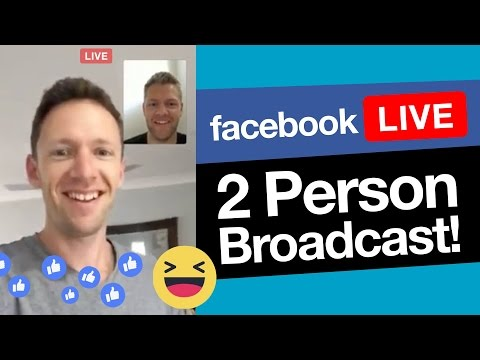 Facebook Live with Multiple Presenters: How to do 2 person broadcasts!
