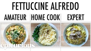 4 Levels of Fettuccine Alfredo: Amateur to Food Scientist | Epicurious