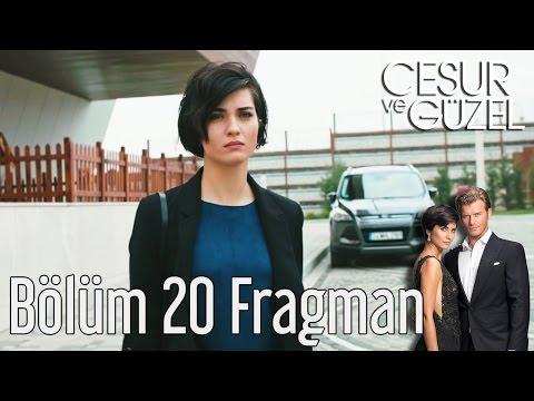 Cesur ve Güzel 20. Bölüm Fragman