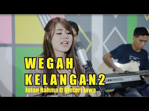 Download Intan Rahma ft Bintari Jawa - Wegah Kelangan 2       Mp4 baru
