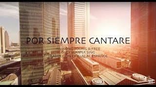 Vida Extra - Por Siempre Cantaré, En Español Oficial - Hillsong Young & Free (Only wanna sing) Letra