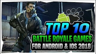 🔥Top 10 Battle Royale Games For Android 🔥 Android/iOS