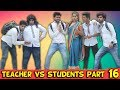 TEACHER VS STUDENTS PART 16 | BaKlol Video