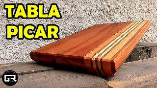 COMO HACER TABLA PARA PICAR [MADERA RECICLADA] CUTTING BOARD MAKING