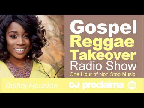GOSPEL REGGAE 2018  - One Hour Gospel Reggae Takeover Show - DJ Proclaima 8th June