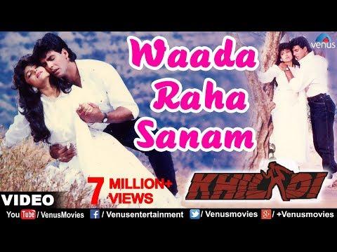 Wada Raha Sanam (Khiladi) Song