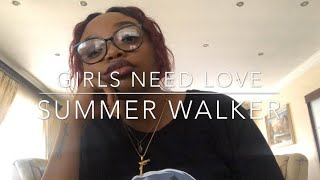 Girls Need Love - Summer Walker (cover)