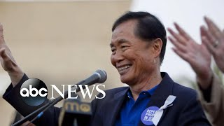 George Takei on how his childhood imprisonment affected his activism today | Nightline