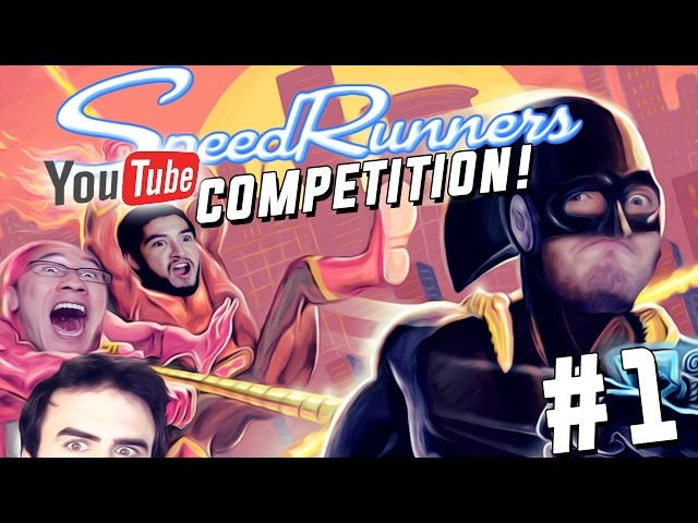 YOUTUBER COMPETITION, WHO'S THE BEST?! - SpeedRunners - Part 1