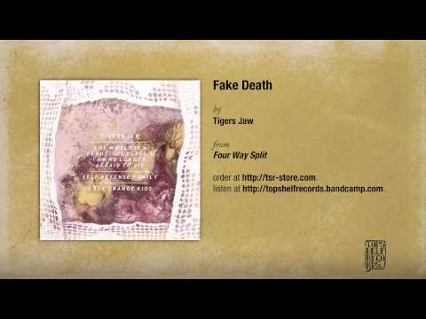 Tigers Jaw - Fake Death