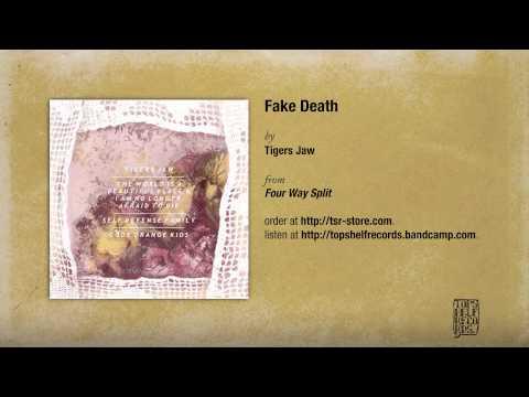 Tigers Jaw - Fake Death