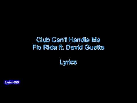 Club Can't Handle Me - Flo Rida ft. David Guetta Lyrics